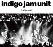 indigo jam unit @Miyazaki