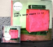 Don't Know Where It Is/DYGL