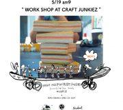 """ WORKSHOP AT CRAFT JUNKIEZ ""2013.05.19"